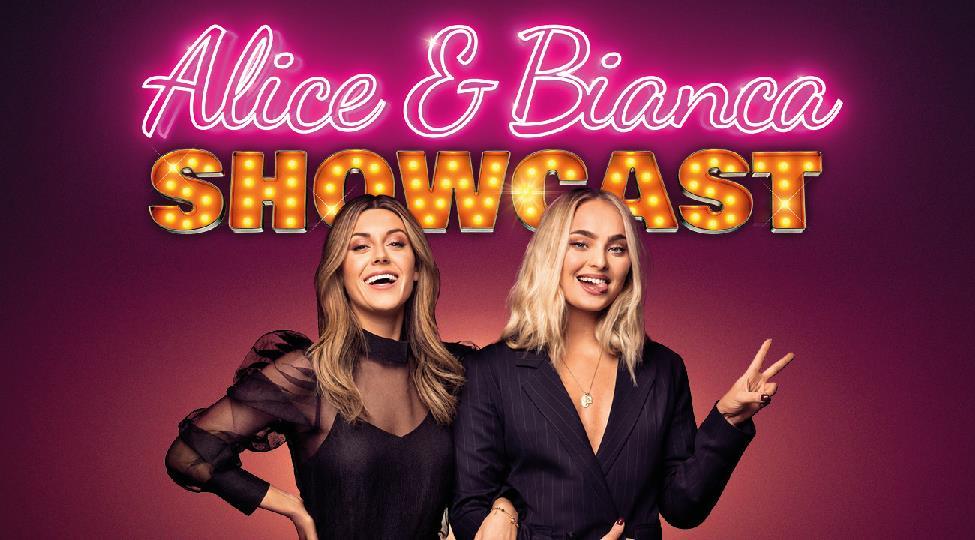 Alice & Bianca Showcast