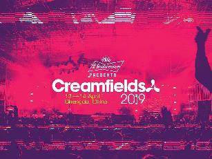 Creamfields Chengdu 2019