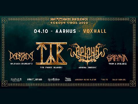 Týr / Arkona / Dalriada: Heathen Heroes tour 2020