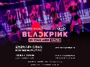 BLACKPINK 2019 [IN YOUR AREA] TAIPEI
