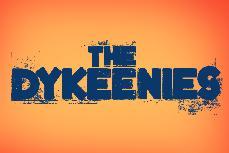 The Dykeenies