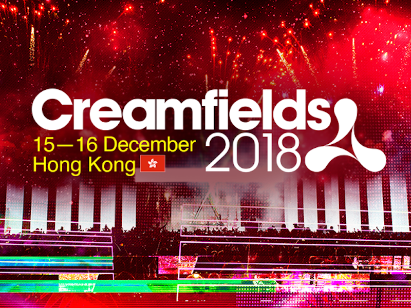 Creamfields Hong Kong 2018