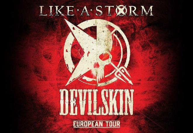 Like A Storm & Devilskin